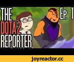 The DOTA2 Reporter Episode 1: The Battle Begins,Comedy,,Patreon: http://patreon.com/wronchianimation Facebook: http://www.facebook.com/WronchiAnimation Tweetar: https://twitter.com/ThisIsWronchi Music Composed by Matthew Fisher Website - http://www.matthewfishermusic.com Youtube -