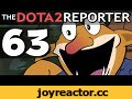 The DOTA 2 Reporter Ep. 63: Makes Sense,Gaming,wronchi,animation,dota,reporter,animated,enigma,episode,ep,Dota 2 (Video Game),Cartoon,dota reporter ep,dota 2 reporter,the dota 2 reporter,63,reporter ep,dota reporter,rubick,techies,funny,siractionslacks,Subscribe! ➜ https://goo.gl/sAJr7Z Support on P