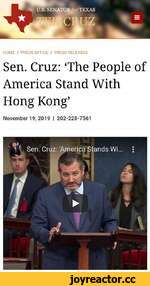 HOME / PRESS OFFICE / PRESS RELEASES Sen. Cruz: The People of America Stand With Hong Kong' November 19, 2019 | 202-228-7561